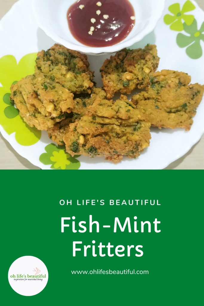 Fish-mint fritters with ketchup, Lentil fritters with fish-mint leaves
