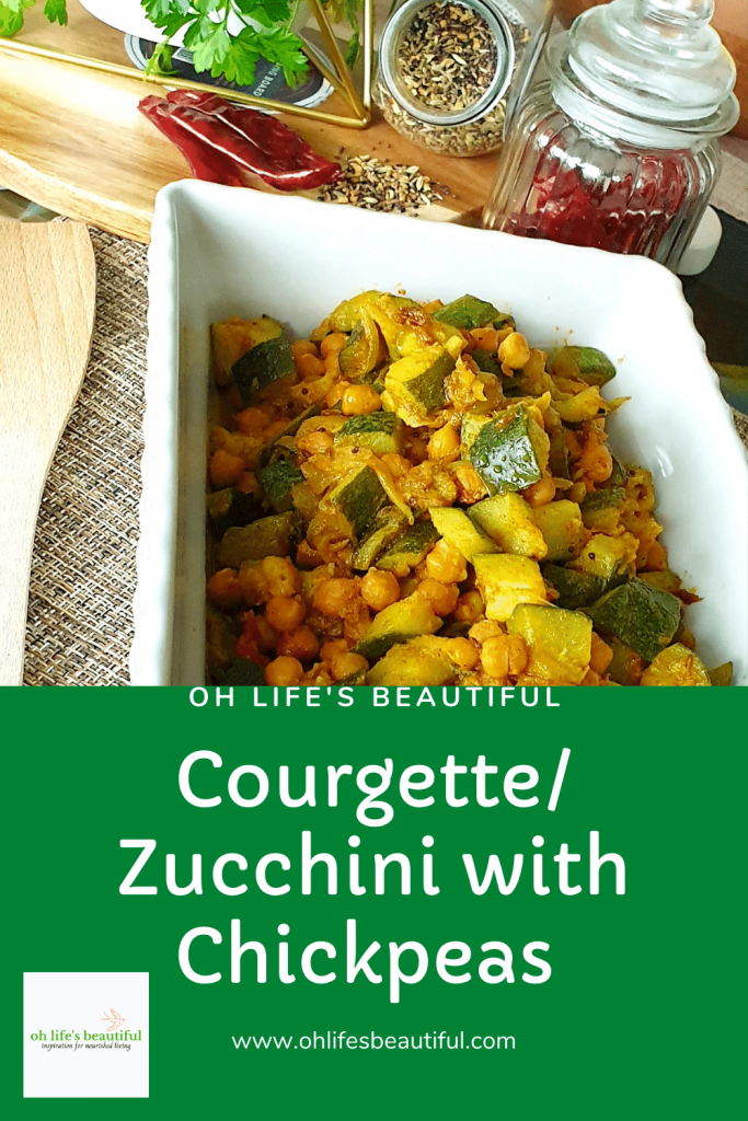 Courgette/ Zucchini dish with chickpea, Healthy food, Vegetarian, Vegan